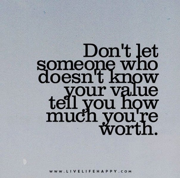 Remember, you are worth it!